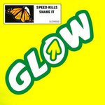 SPEED KILLS - Shake It (Front Cover)