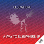 A Way To Elsewhere EP