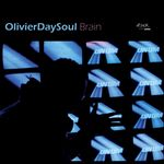 OLIVIERDAYSOUL - Brain (Front Cover)