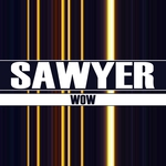 SAWYER - Wow (Front Cover)