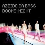 AZZIDO DA BASS - Dooms Night (Front Cover)