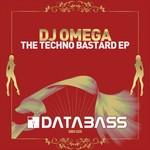 DJ OMEGA - The Techno Bastard EP (Front Cover)