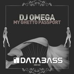 DJ OMEGA - My Ghetto Passport (Front Cover)