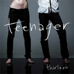 TEENAGER - Thirteen (Front Cover)