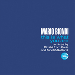 BIONDI, Mario - This Is What You Are (remixes) (Front Cover)