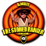 DJ WALLY - The Stoned Ranger Rides Again (Front Cover)