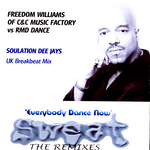C + C MUSIC FACTORY feat FREEDOM WILLIAMS - Sweat 3 (The Remixes) (Front Cover)