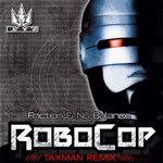 FRICTION/NU BALANCE - Robocop (Taxman Remix) (Front Cover)