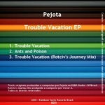 PEJOTA - Trouble Vacation EP (Back Cover)