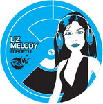 MELODY, Liz - Forget U (Front Cover)