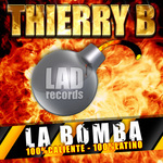THIERRY B - LA BOMBA (Front Cover)