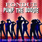 FONDUE - Pump The Boogie (Front Cover)
