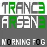 TRANCE ARSENE - Morning Fog (Front Cover)