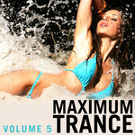 VARIOUS - Maximum Trance Vol 5 (Front Cover)