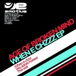 AGE OF BROKEN MIND - When E Chzzz EP (Front Cover)