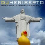 DJ HERIBERTO - Patience & Pain (Front Cover)
