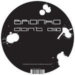 BRONKO - Don't Go (Front Cover)