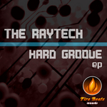 RAYTECH, The - Hard Groove EP (Front Cover)