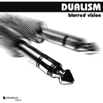 DUALISM - Blurred Vision (Front Cover)