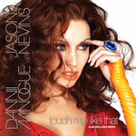 MINOGUE, Dannii/JASON NEVINS - Touch Me Like That (The Remixes) (Front Cover)
