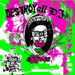 Destroy All DJs