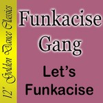 FUNKACISE GANG - Let's Funkacise (Front Cover)