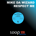 DA WIZARD, Mike - Respect Me (Front Cover)