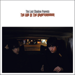 LAST SHADOW PUPPETS, The - The Age Of The Understatement (Front Cover)