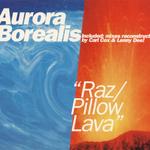 AURORA BOREALIS - Raz/Pillow Lav (Front Cover)
