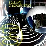 ELECTRIP - Disorientated (Front Cover)