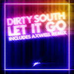 DIRTY SOUTH - Let It Go (Front Cover)