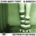 BEAT, Ivan feat B BREDIN - Ostansya So Mnoi (Back Cover)