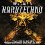 VARIOUS - Just Call It Hardtechno! (Front Cover)