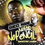 GUCCI MANE - No Pad No Pencil (Front Cover)