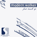 MODERN WALKER - First Touch EP (Front Cover)