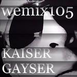 Wemix 105 - Netherlands Progressive Tech House