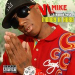 VL MIKE feat MANNIE FRESH - Money In Here (Front Cover)