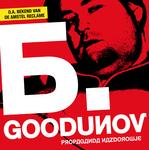 B GOODUNOV - Propaganda Nazdrowje (Front Cover)