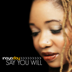INAYA DAY - Say You Will (Front Cover)