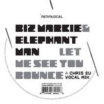 BIZ MARKIE & ELEPHANT MAN - Let Me See You Bounce (Chris Su Remix) (Front Cover)