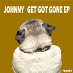 JOHNNY - Get Got Gone EP (Front Cover)