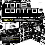 TONE CONTROL - Illusion (inc. The Rurals, Pablo Martinez & Pedrosgroove Remixes) (Front Cover)