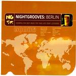 Nightgrooves: Berlin