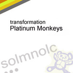 PLATINUM MONKEYS - Transformation (Front Cover)