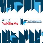 Ya Killin Me EP