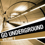 VARIOUS - Go Underground Vol 2 (Front Cover)
