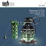 HEAVENS CRY - I Don't Need This (Front Cover)