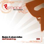 Don't Break It
