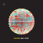 COTTON, James T/SATURN V/2AM/FM - Like No One (Front Cover)