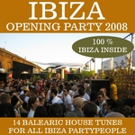 VARIOUS - Ibiza Opening Party 2008 (Front Cover)